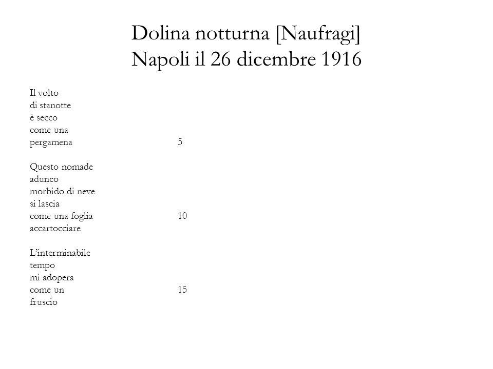 Dolina notturna [Naufragi] Napoli il 26 dicembre 1916